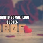 Romantic Somali Love Quotes Translated in English