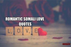 Romantic Somali Love Quotes Translated in English,Romantic somali love quotes, somali love quotes, somali love words.